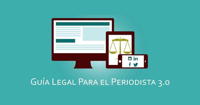 Guía legal para el periodista